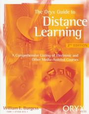 The Oryx guide to distance learning by William E. Burgess