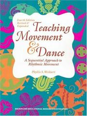 Teaching movement &amp; dance by Phyllis S. Weikart