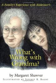 Cover of: What's wrong with Grandma? | Margaret Shawver