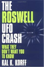 The Roswell UFO crash by Kal K. Korff