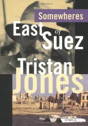 Somewheres east of Suez by Tristan Jones