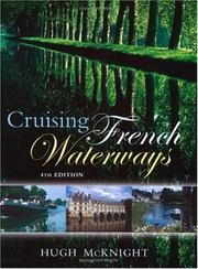 Cruising French waterways by Hugh McKnight