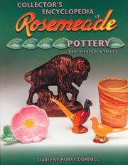Collector's encyclopedia of Rosemeade pottery by Darlene Hurst Dommel