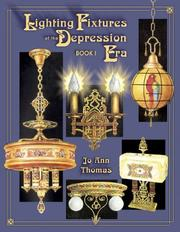 Lighting fixtures of the Depression era by Jo Ann Thomas