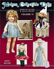 Modern Collectible Dolls by Patsy Moyer