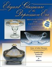 Elegant glassware of the Depression era by Gene Florence
