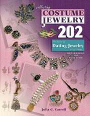 Collecting Costume Jewelry 202 by Julia C. Carroll