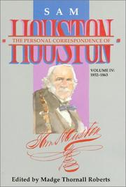The Personal Correspondence of Sam Houston by Sam Houston
