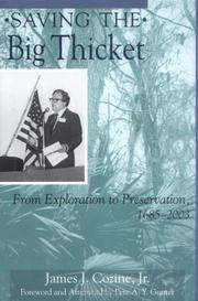 Saving the Big Thicket by James Cozine