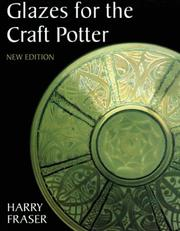 Glazes for the craft potter. by Harry Fraser