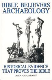 Bible Believers Archaeology - Historical Evidence that Proves the Bible PDF
