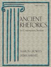 Ancient rhetorics for contemporary students by Sharon Crowley