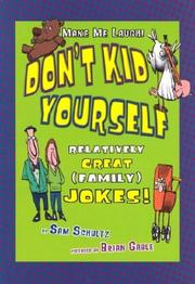 Don't Kid Yourself by Sam Schultz
