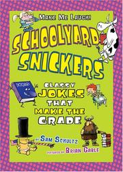 Schoolyard Snickers by Sam Schultz