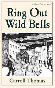 Ring out wild bells by Carroll Thomas