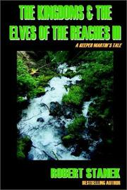 The Kingdoms And The Elves Of The Reaches III (Keeper Martin's Tales) PDF