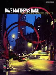 Dave Matthews Band - Before These Crowded Streets PDF