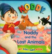 Noddy And The Lost Animals (My Noddy Soft Tabs) PDF