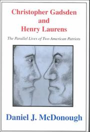 Christopher Gadsden and Henry Laurens by Daniel J. McDonough