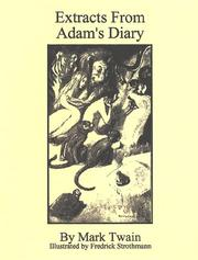 Extracts from Adam&#39;s diary by Mark Twain