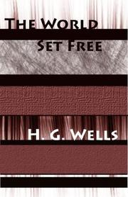 Cover of: The World Set Free by H. G. Wells
