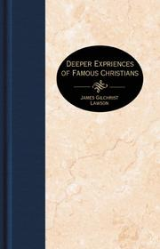 Deeper experiences of famous Christians by J. Gilchrist Lawson