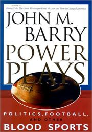 Power plays by Barry, John M.