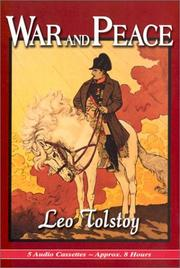 War and Peace (Voina i mir) by Leo Tolstoy