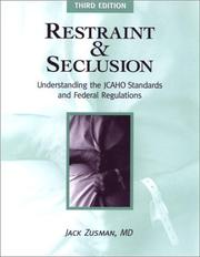 Restraint and seclusion by Jack Zusman
