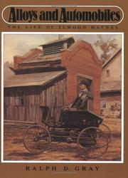 Cover of: Alloys and Automobiles by Ralph D. Gray