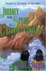 Journey to the spring at Crystal Mountain by Gary Brewer