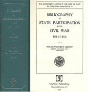 Bibliography of state participation in the Civil War 1861-1866 by United States. War Dept. Library.