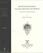 Sir Francis Drake&#39;s voyage around the world by Wagner, Henry Raup