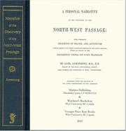 A personal narrative of the discovery of the North West passage by Armstrong, Alexander Sir