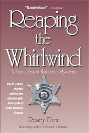 Reaping the Whirlwind by Rosey Dow