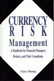 Currency risk management by Gary Shoup