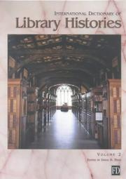 Cover of: International dictionary of library histories by editor, David H. Stam.