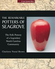 The Remarkable Potters of Seagrove PDF