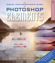 The Digital Photographer's Guide to Photoshop Elements, Revised & Updated PDF