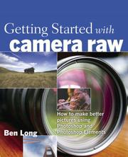 Getting started with Camera Raw by Ben Long