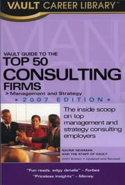 Vault Guide to the Top 50 Consulting Firms, 2007 Edition (Vault Guide to the Top 50 Consulting Firms) PDF
