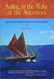 Sailing in the Wake of the Ancestors by Ben R. Finney