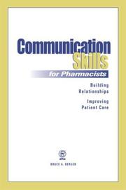 Communication skills for pharmacists by Bruce A. Berger