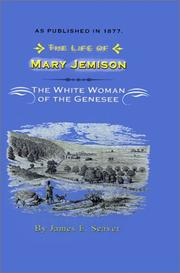 Life of Mary Jemison by James E. Seaver