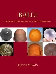 Bald! by Kevin Baldwin
