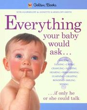 Everything your baby would ask, if only he or she could talk by Kyra Karmiloff