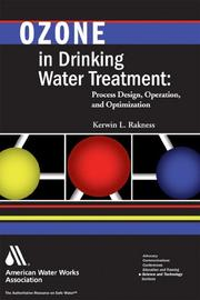 Ozone in drinking water treatment by Kerwin L. Rakness