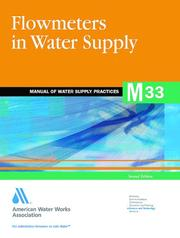 Flowmeters in Water Supply, 2e (Awwa Manual) PDF