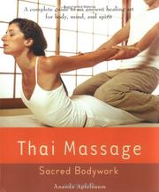 Thai Massage by Ananda Apfelbaum