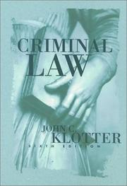 Criminal law by John C. Klotter